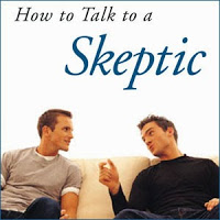 What Causes Conversations with Skeptics to Go Nowhere?